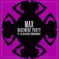 Max, Tyler Carter – Basement Party (Sokko Remix)