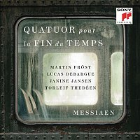 Martin Frost, Olivier Messiaen, Lucas Debargue, Torleif Thedéen, Janine Jansen – Messiaen: Quatuor pour la fin du temps (Quartet for the End of Time)