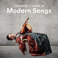 Paula Kiete, Chris Snelling, James Shanon, Yann Nyman, Max Arnald, Jonah Paris – Classical Covers of Modern Songs