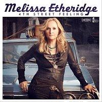 Melissa Etheridge – 4th Street Feeling