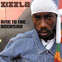 Sizzla – Rise To The Occasion