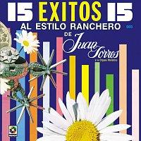 Juan Torres – 15 Éxitos Al Estilo Ranchero De Juan Torres