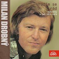 Milan Drobný – Vrátím se rád (nahrávky z let 1971-1973)
