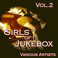 Různí interpreti – Girls of JukeBox Favorites, Vol. 2