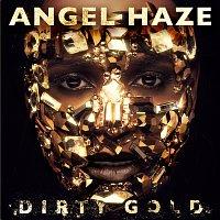 Angel Haze – Dirty Gold