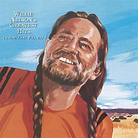 Willie Nelson – Willie Nelson's Greatest Hits (& Some That Will Be)
