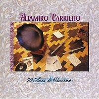 Altamiro Carrilho – 50 Anos De Chorinho