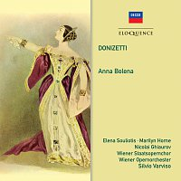 Silvio Varviso, Wiener Staatsopernchor, Wiener Opernorchester, Nicolai Ghiaurov – Donizetti: Anna Bolena