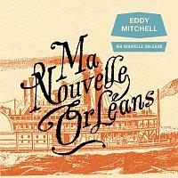 Eddy Mitchell – Ma Nouvelle Orléans