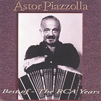 Astor Piazzolla – Best Of - Grandes Exitos The RCA Years