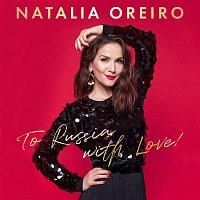 Natalia Oreiro – To Russia with Love