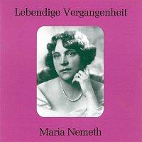 Maria Nemeth – Lebendige Vergangenheit - Maria Nemeth