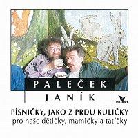 Paleček a Janík – Písničky, jako z prdu kuličky pro naše dětičky, mamičky a tatíčky