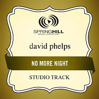 David Phelps – No More Night