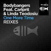 Bodybangers, Carlprit, Linda Teodosiu – One More Time - Remixes (feat. Carlprit & Linda Teodosiu)