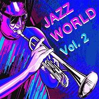 Různí interpreti – Jazz World Vol.  2