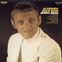 Jerry Reed – Alabama Wild Man