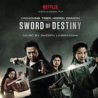 Shigeru Umebayashi, Lang Lang, Coco Lee, Jam Hsiao – Crouching Tiger, Hidden Dragon: Sword of Destiny (Music from the Netflix Movie)