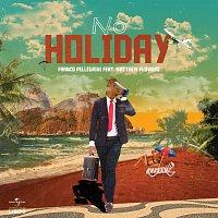 Franco Pellegrini, Matthew Flowers – No Holiday [Extended Mix]