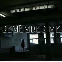 20 Minutes – Remember Me