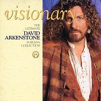 David Arkenstone – Visionary - The Ultimate David Arkenstone Narada Collection
