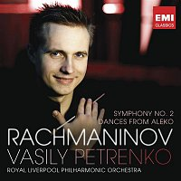 Vasily Petrenko – Rachmaninov: Symphony No.2