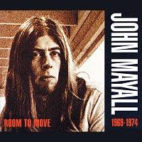 John Mayall – Room To Move 1969 - 1974