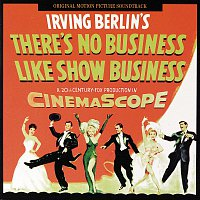 Přední strana obalu CD There's No Business Like Show Business [Original Motion Picture Soundtrack]