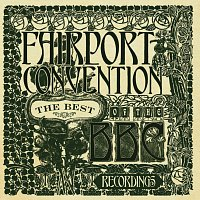 Fairport Convention – The Best Of The BBC Recordings