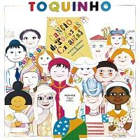 Toquinho – Cancao De Todas As Criancas