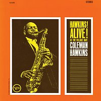 Coleman Hawkins – Hawkins! Alive! At The Village Gate [Live, 1962 - Expanded Edition]
