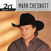 Mark Chesnutt – 20th Century Masters: The Millennium Collection: Best of Mark Chesnutt