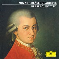 Andreas Blau, Amadeus Quartet – Mozart: Wind Quartets, Wind Quintets