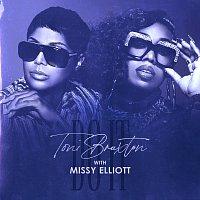 Toni Braxton, Missy Elliott – Do It