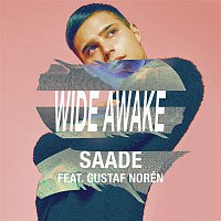 Eric Saade, Gustaf Norén – Wide Awake (feat. Gustaf Norén)