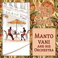 Mantovani, His Orchestra – Take a Coffee Break