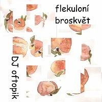 DJ oftopik – flekuloní broskvět