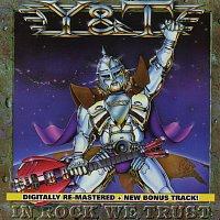 Y&T – In Rock We Trust