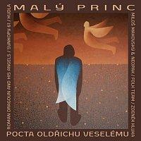 Různí interpreti – Malý princ - Pocta Oldřichu Veselému