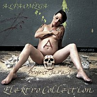 Project Jara-J – AlfaOmega - Elektro Collection 2010-2015