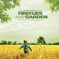 Různí interpreti – Fireflies In The Garden - Original Motion Picture Soundtrack