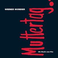 Wiener Wunder – Muttertag: Die Musik zum Film