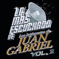 Přední strana obalu CD Lo Más Escuchado De Los Intérpretes De Juan Gabriel [Vol.2]