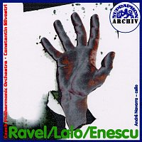 Ravel, Lalo, Enescu: Španělská rapsodie - Koncert pro violoncello a orchestr - Rumunské rapsodie