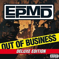 EPMD – Out Of Business [Deluxe Edition]