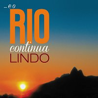 Různí interpreti – ... E O Rio Continua Lindo