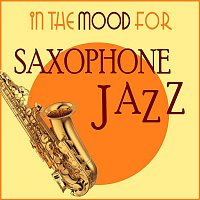 Various  Artists – In the Mood for Saxophone Jazz