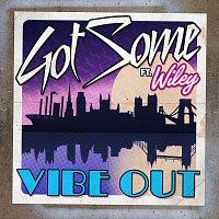 GotSome, Wiley – Vibe Out [Remixes]