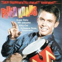 Peter Kraus – So kann's nur einer