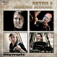 Olympic – Retro 3 Jedeme, jedeme